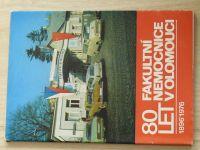 80 let Fakultní nemocnice v Olomouci 1896 - 1976
