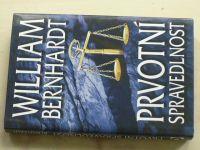 Bernhardt - Prvotní spravedlnost (2002)
