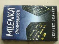 Deaver - Milenka spravedlnosti (2003)