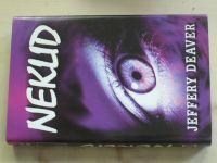 Deaver - Neklid (2001)