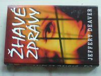 Deaver - Žhavé zprávy (2005)