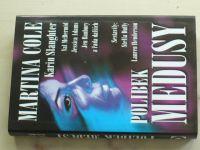 Duffy, Henderson - Polibek medusy (2003)