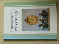 Eucharistické zážitky (2005)