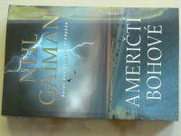 Gaiman - Američtí bohové (2001)