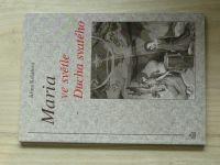 Kolářová - Maria ve světle Ducha svatého (1998)