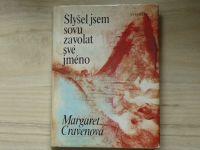 Margaret Cravenová - Slyšel jsem sovu zavolat své jméno (1984)