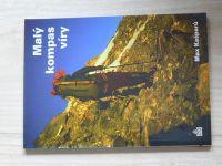 Max Kašparů - Malý kompas víry (pro hledající, bloudící a nevěřící mladé lidi) 2001