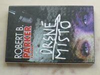 Parker - Drsné místo (2000)