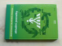 Bezpečnost silničního provozu - aktuální poznatky 1. díl (2011)