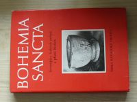 Bohemia Sancta - Životopisy českých světců a přátel Božích (1989)