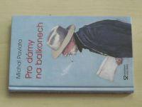 Pavlata - Pro dámy na balkonech (2004)