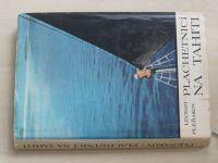 Plešakov - Plachetnicí na Tahiti (1968)