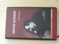 Safranski - Nietzche - Biografie seines Denkens (2000) německy