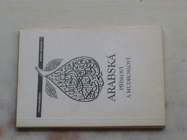 Bahbouh - Arabská přísloví a mudrosloví (1991) Poznámky k arabskému písmu a výslovnosti
