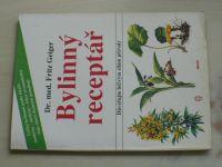 Geiger - Bylinný receptář - Důvěřujte léčivým silám přírody (1991)