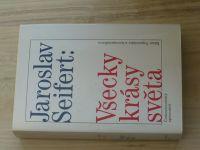 Jaroslav Seifert - Všecky krásy světa (1992)