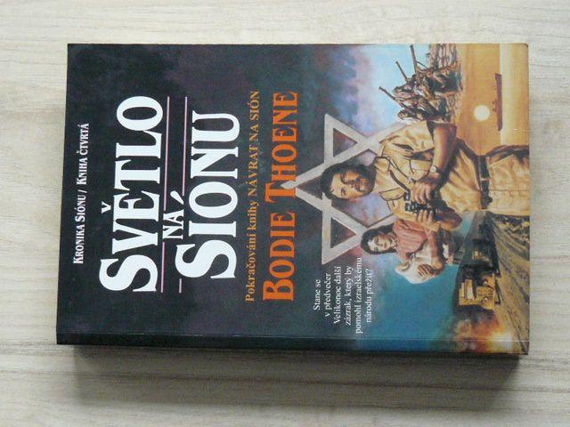 Thoene - Světlo na Siónu (2000) Kniha čtvrtá
