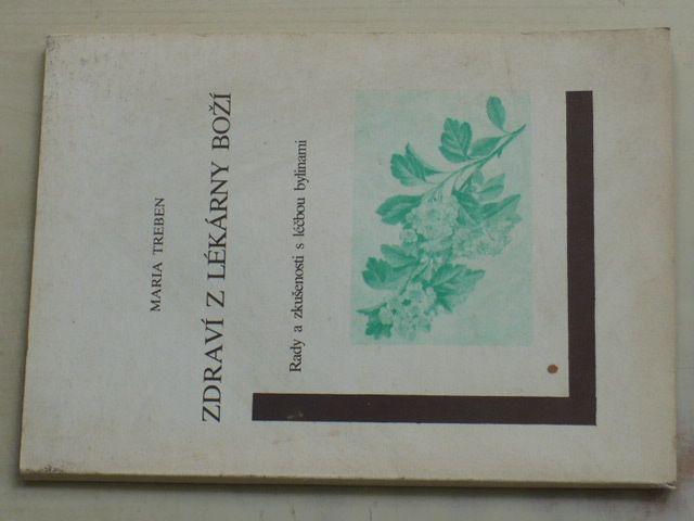 Treben - Zdraví z lékárny boží - Rady a zkušenosti s léčbou bylinami (nedatováno)
