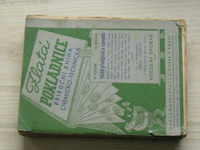 Dvořák - Zlatá pokladnice - Příruční kniha chemicko-technická (Kober 1942)