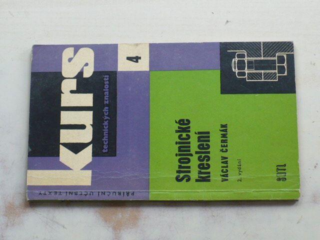 Kurs 4 - Čermák - Strojnické kreslení (1961)