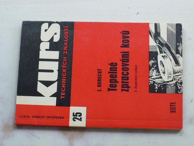 Kurz 25 - Korecký - Tepelné zpracování kovů (1965)