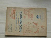 Mácha, Janyš, Brotánek - Odborná nauka pro obory kovodělné - Mechanika (1948)