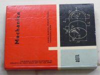 Mechanika pro nižší stupeň studia při zaměstnání na průmyslových školách strojnických (1963)