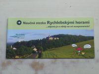 Naučná stezka Rychlebskými horami - ...objevte je a nikdy na ně nezapomenete! (2010)