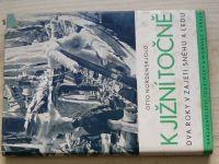 Nordenskjöld - K jižní točně - Dva roky v zajetí sněhu a ledu (Toužimský & Moravec)