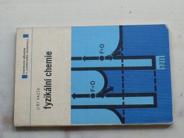 Vacík - Fyzikální chemie (1974)