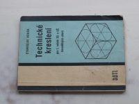 Horák - Technické kreslení pro 1. ročník OU a UŠ kovodělných oborů (1969)