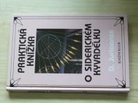 Juriaanse - Praktická knížka o siderickém kyvadélku se 40 tabulkami  (1995)