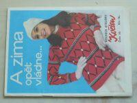 Kolekce Ateliéru Květen 55 - A zima opět vládne... (nedatováno)