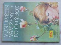 Květen - Ateliér pro služby ženám - Kolekce XII - Vůni květin vám ženy po celý rok (1978)