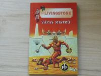 Livingstone - Zápas mistrů (1998)
