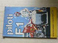 Piloti F1 - Motoristická současnost - Za volantem - Příloha 2/1978