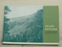 Průvodce naučnou stezkou - Velká Kotlina - ChKO Jeseníky (1971)