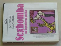 Švandrlík - Sexbomba na doplňkovou půjčku (1991)