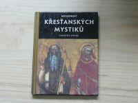 Timothy Freke - Moudrost křesťanských mystiků (1999)