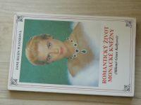Wayneová - Romantický život monacké kněžny (Milenci Grace Kellyové) 1991