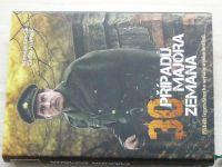 Graclík, Nekvapil - 30 případů majora Zemana - Příběh legendárního seriálu a jeho hrdinů (2014)