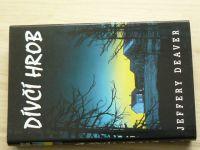 Jeffery Deaver - Dívčí hrob (2000)