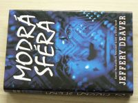 Jeffery Deaver - Modrá sféra (2003)