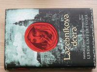 Laffertyová - Lazebníkova dcera - Tajuplný román z rudolfínské doby  (2013)