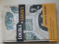 Peregrin - Logika a logiky - Systém klasické výrokové logiky, jeho rozšíření a alternativy (2004)