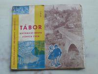 Průvodce minulostí-přítomností-budoucností - Tábor - Historické město jižních Čech (1961)