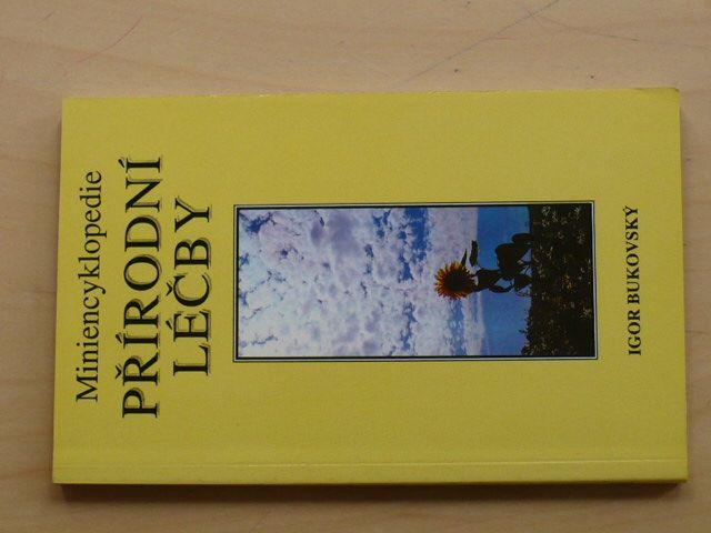 Bukovský - Miniencyklopedie přírodní léčby (1993)
