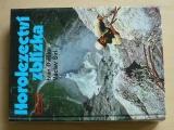 Dieška, Širl - Horolezectví zblízka (1989)