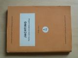 Jachting - Teorie a praxe závodního jachtingu (1964) Učební texty