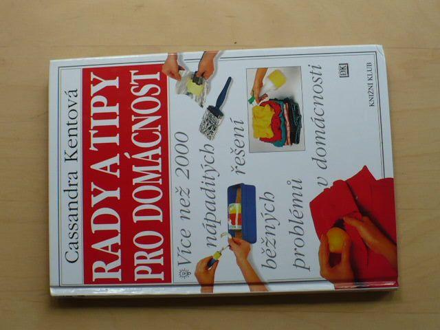 Kentová - Rady a tipy pro domácnost (1998)